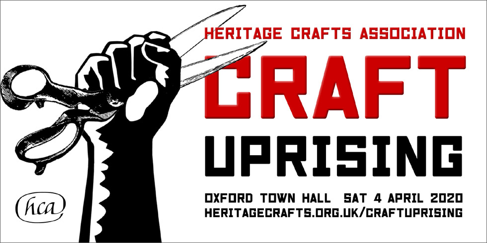 Craft Uprising! – The Heritage Crafts Association Conference 2020